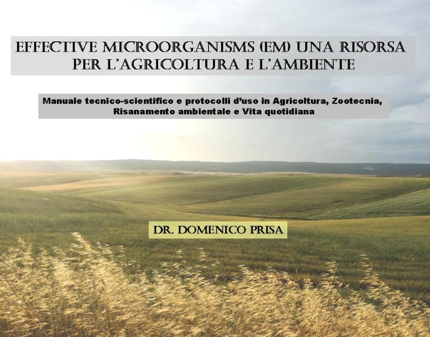 IL LIBRO: EFFECTIVE MICROORGANISMS (EM) UNA RISORSA PER L'AGRICOLTURA E L'AMBIENTE