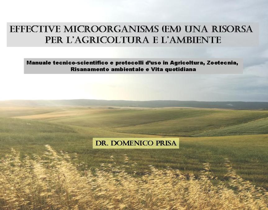 Effective microorganisms una risorsa per l'agricoltura el'ambiente